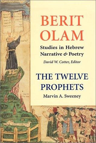 The Twelve Prophets, Volume 1: Hosea, Joel, Amos, Obadiah, Jonah
