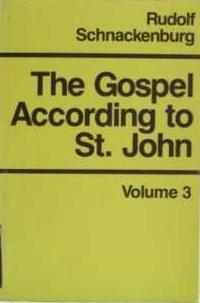 The Gospel According to St. John: Volume 3