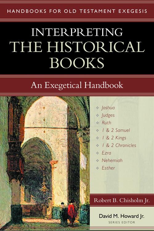 Interpreting the Historical Books: An Exegetical Handbook