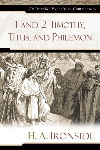 1 and 2 Timothy, Titus, and Philemon