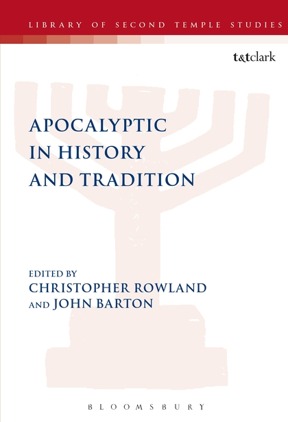 Apocalyptic in History and Tradition