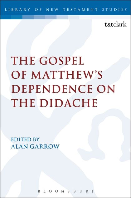 The Gospel of Matthew's Dependence on the Didache