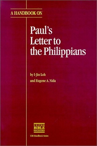 A Handbook on Paul's Letter to the Philippians