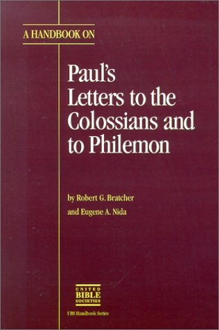 A Handbook on Paul's Letters to the Colossians and to Philemon
