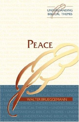 Peace (Understanding Biblical Themes)
