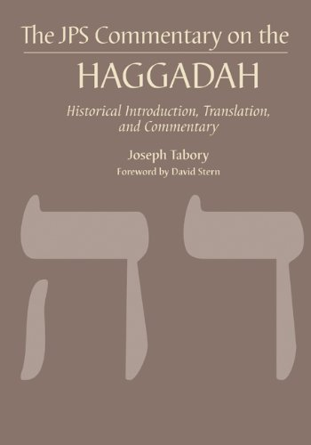 Haggadah: Historical Introduction, Translation, and Commentary