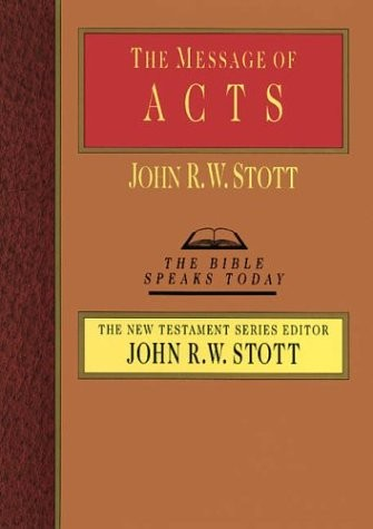 The Message of Acts: The Spirit, the Church, and the World