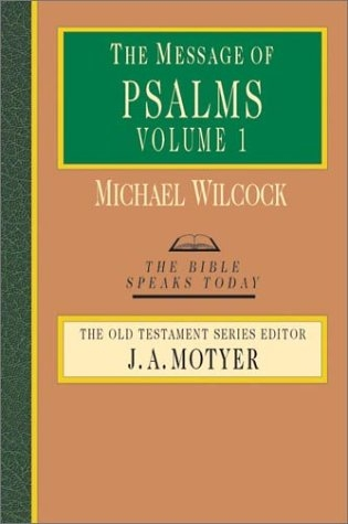 The Message of Psalms