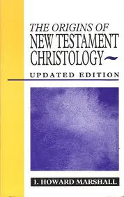 The Origins of New Testament Christology