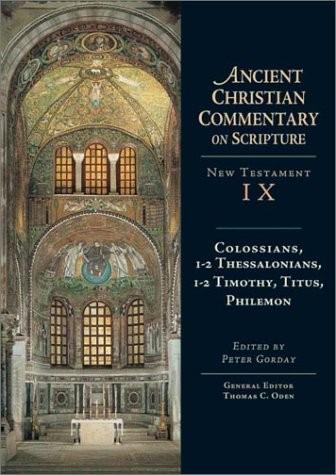 Colossians, 1-2 Thessalonians, 1-2 Timothy, Titus, Philemon