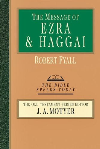 The Message of Ezra & Haggai
