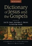 Dictionary of Jesus and the Gospels (2nd ed): A Compendium of Contemporary Biblical Scholarship