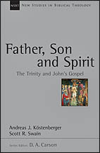 Father, Son and Spirit :The Trinity and John's Gospel