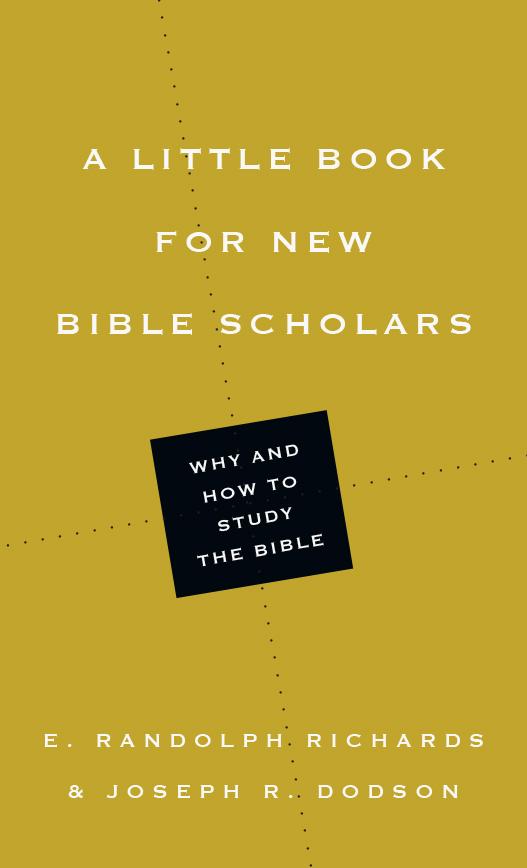 A Little Book for New Bible Scholars (Little Books)
