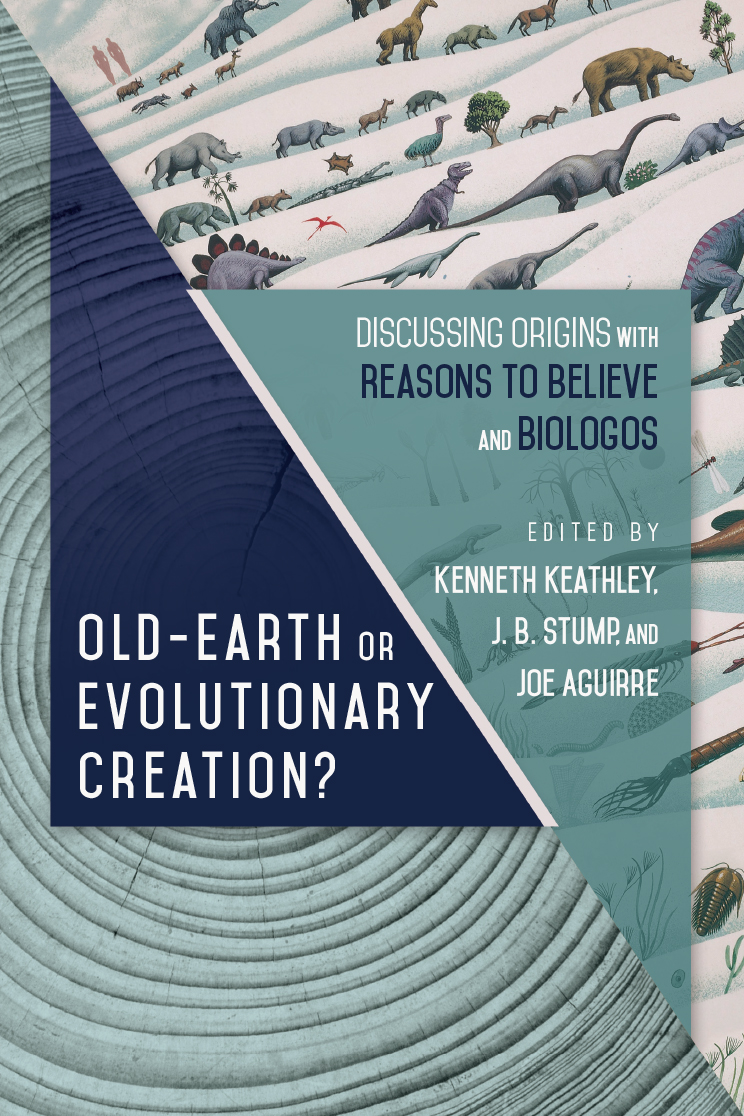 Old-Earth or Evolutionary Creation? Discussing Origins with Reasons to Believe and BioLogos