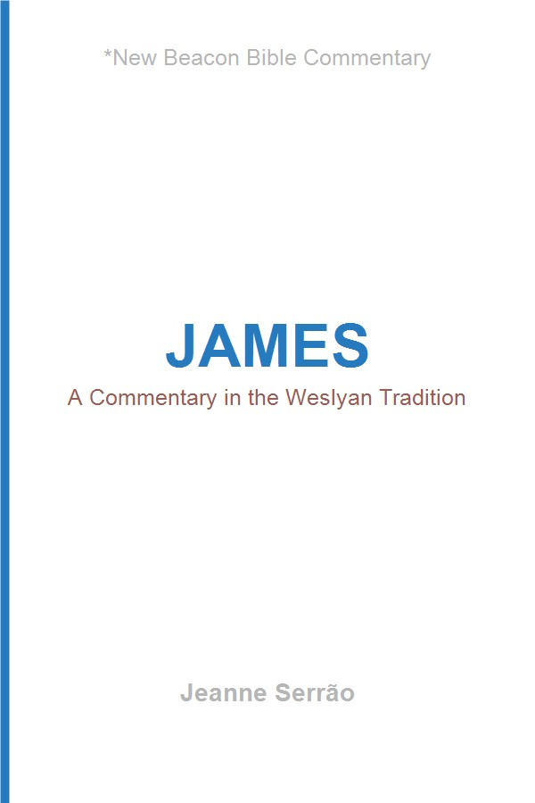 James: A Commentary in the Wesleyan Tradition