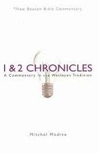 1 and 2 Chronicles: A Commentary in the Wesleyan Tradition