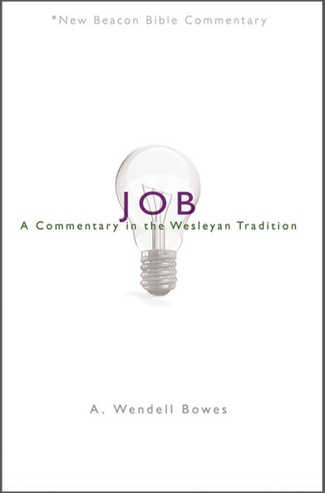 Job: A Commentary in the Wesleyan Tradition