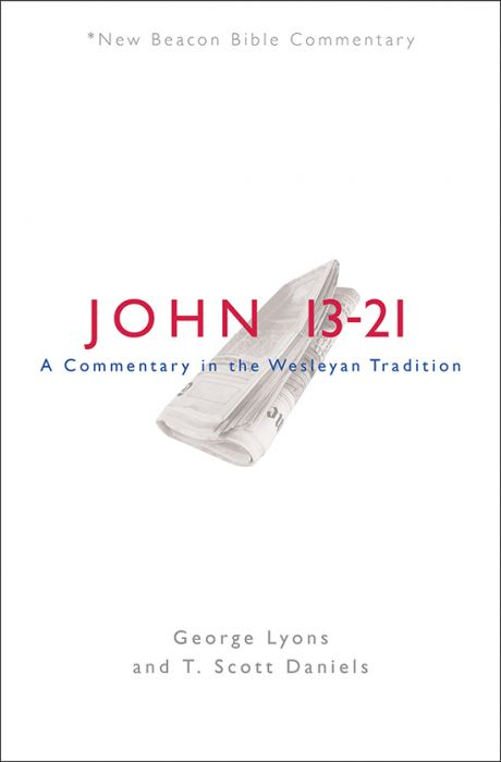 John 13–21: A Commentary in the Wesleyan Tradition