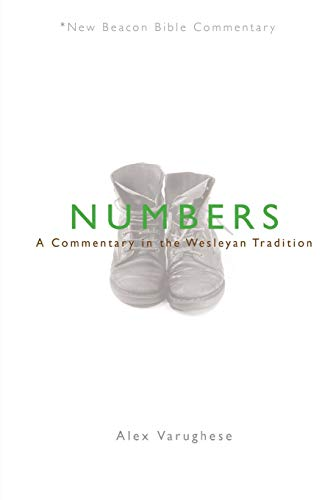 Numbers: A Commentary in the Wesleyan Tradition