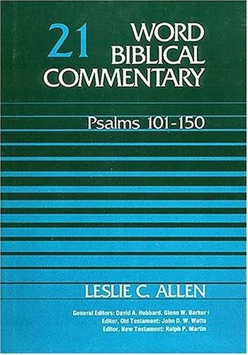 Word Biblical Commentary Vol. 21, Psalms 101-150  (allen), 364pp