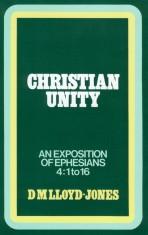 Ephesians Volume 4: Christian Unity (4:1-16)