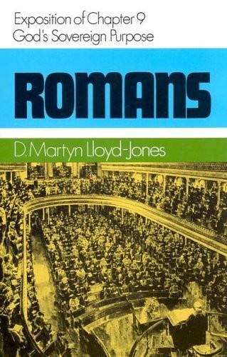 Romans 9 - God's Sovereign Purpose