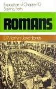 Romans 10 - Saving Faith