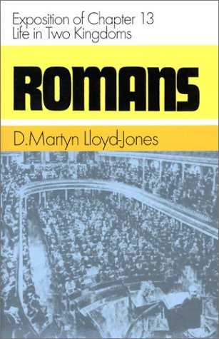 Romans 13 - Life in Two Kingdoms