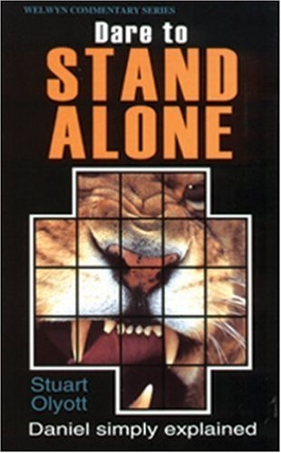 Dare to Stand Alone, Read and enjoy the book of Daniel