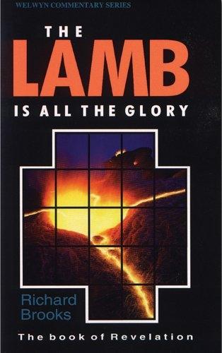 Lamb is All the Glory: Revelation