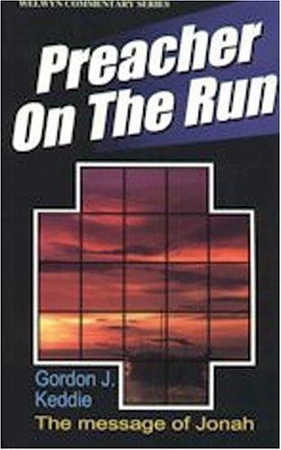 Preacher on the Run, The message of Jonah