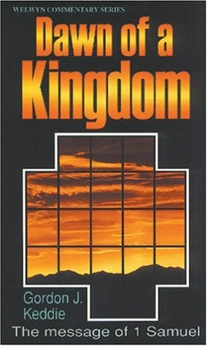 Dawn of a Kingdom, The message of 1 Samuel