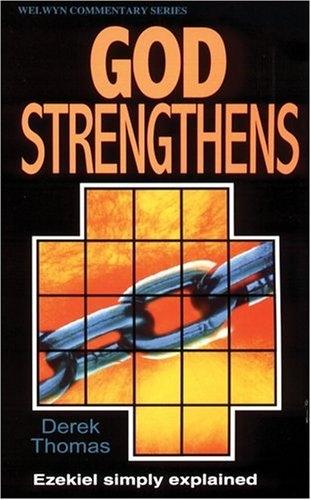 God Strengthens: Ezekiel Simply Explained