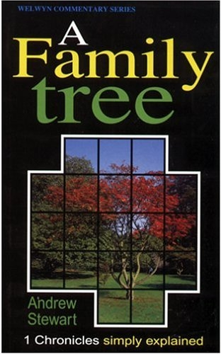 A Family Tree: The Message of 1 Chronicles