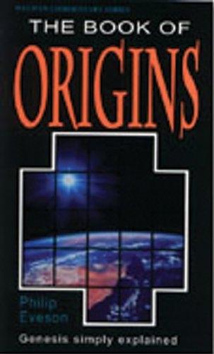 The Book of Origins: Genesis Simply Explained