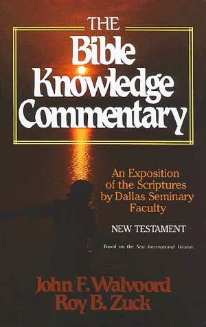 The Bible Knowledge Commentary New Testament