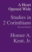 A Heart Opened Wide: Studies in 2 Corinthians
