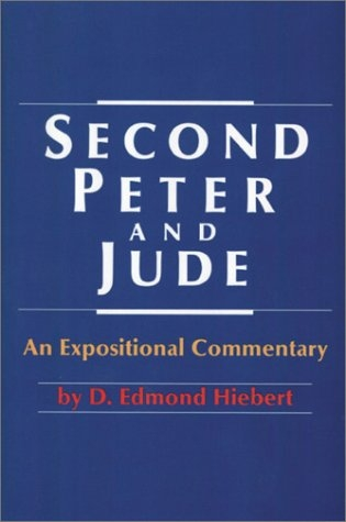 Second Peter and Jude: An Expositional Commentary