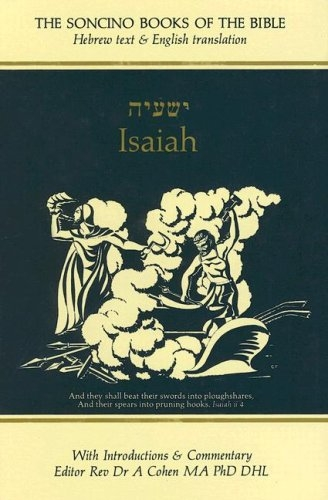 Isaiah: Hebrew Text & English Translation With an Introduction and Commentary
