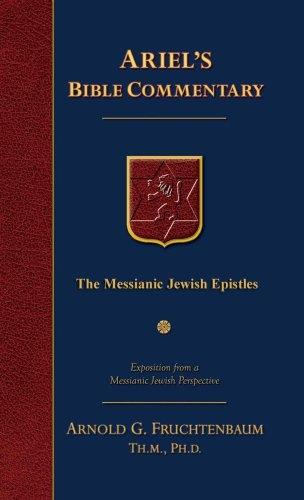 The Messianic Jewish Epistles: Hebrews, James, First Peter, Second Peter, Jude