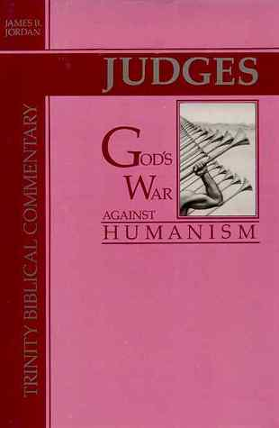 Judges: Gods War Against Humanism