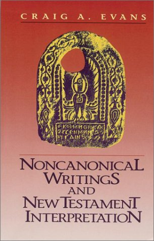 Noncanonical Writings and New Testament Interpretation