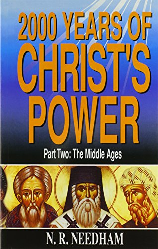 2,000 Years of Christ's Power: Part Two: The Middle Ages