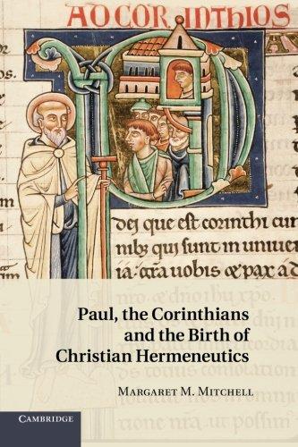 Paul, the Corinthians and the Birth of Christian Hermeneutics