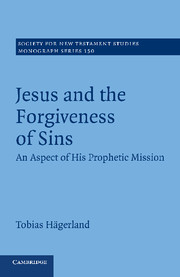 Jesus and the Forgiveness of Sins: An Aspect of his Prophetic Mission