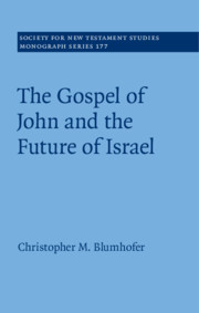 The Gospel of John and the Future of Israel