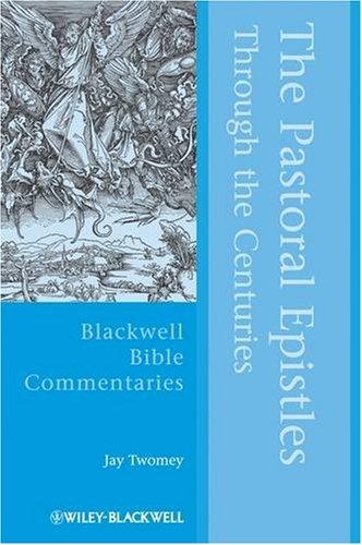 The Pastoral Epistles Through the Centuries