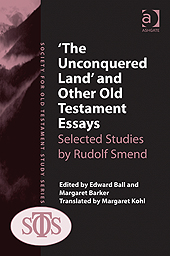 'The Unconquered Land' and Other Old Testament Essays: Selected Studies by Rudolf Smend