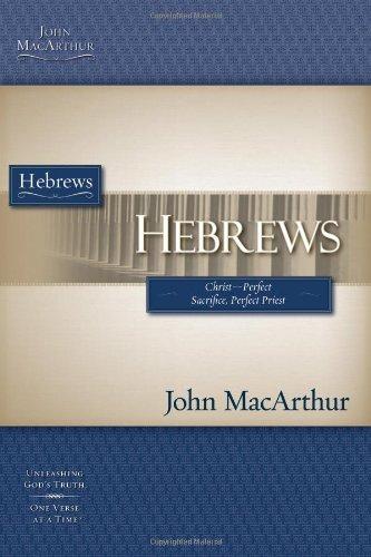 Hebrews: Christ - Perfect Sacrifice, Perfect Priest